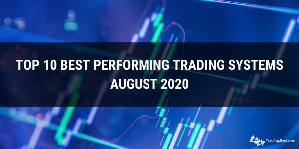 Top 10 Best Performing Trading Systems – August 2020