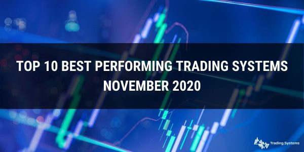 Top 10 Best Performing Trading Systems – November 2020